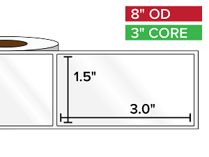 Rectangular Labels, High Gloss BOPP (poly) | 1.5 x 3 inches | 3 in. core, 8 in. outside diameter